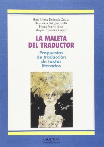 La maleta del traductor. Propuestas de traducion de textos literatos (Linguistica)