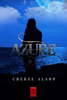 Azure (The Silver Series Book 5) by [Cheree Alsop]