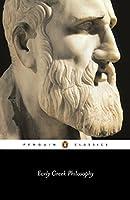 Early Greek Philosophy (Penguin Classics)