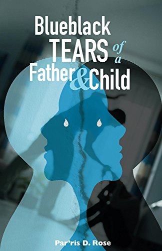 Blueblack Tears Of A Father & Child (English Edition)