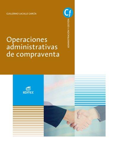 Operaciones administrativas de compraventa (Ciclos Formativos)