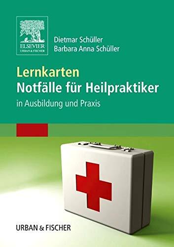 Lernkarten Notfälle für Heilpraktiker: in Ausbildung und Praxis