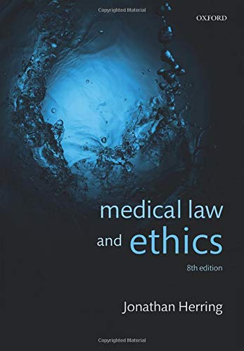 Compare Textbook Prices for Medical Law and Ethics 8 Edition ISBN 9780198846956 by Herring, Jonathan