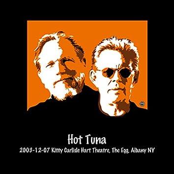 2003-12-07 Kitty Carlisle Hart Theatre, The Egg, Albany, NY (Live)