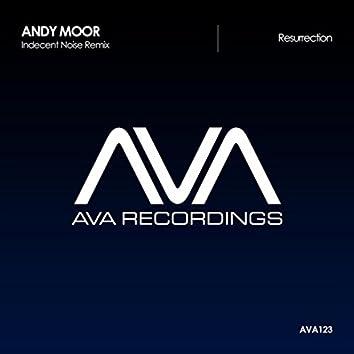 Resurrection (Indecent Noise Remix)