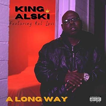 A Long Way (feat. Kel Levi)