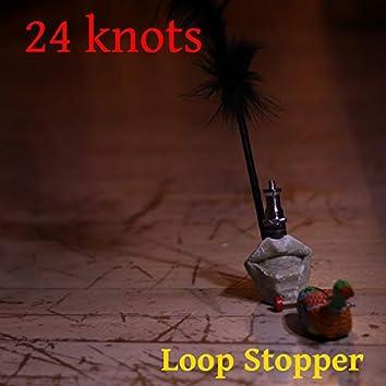 Loop Stopper