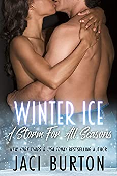 Winter Ice (A Storm For All Seasons Book 3) by [Jaci Burton]