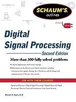 Schaum's Outline Digital Signal Processing (Schaum's Outlines)