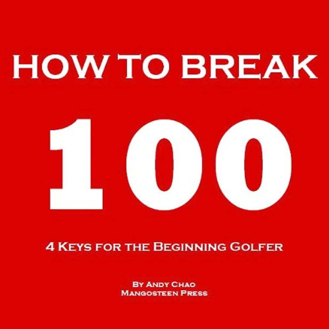 大きさどこにも戸惑う4 KEYS GOLF - HOW TO BREAK 100. Efficiently use your time and money to enjoy golf more! For the beginning player, junior, senior, lady or ladies! (Golf Demystified) (English Edition)
