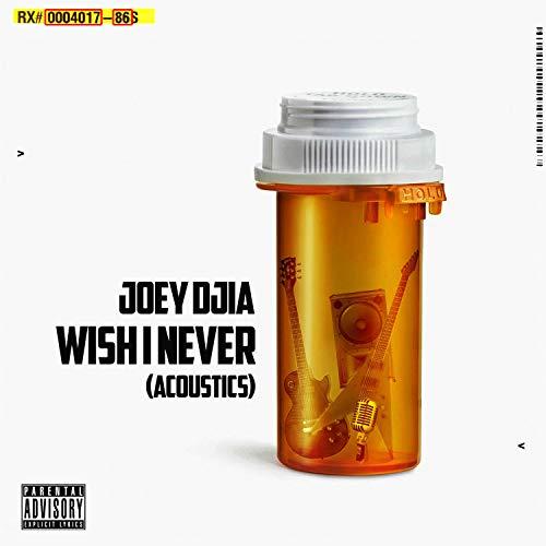 Wish I Never (Acoustics) [Explicit]
