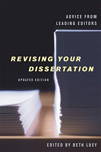 Revising Your Dissertation Updated Edition Advice From Leading Editors