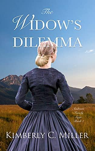 The Widow's Dilemma by Kimberly C. Miller ebook deal