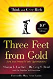 Three Feet from Gold: Turn Your Obstacles into Opportunities! (Think and Grow Rich)(Official Publication of the Napoleon Hill Foundation)