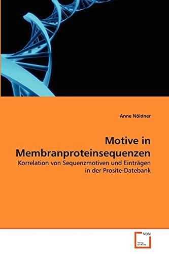 Motive in Membranproteinsequenzen: Korrelation von Sequenzmotiven und Einträgen in der Prosite-Datebank