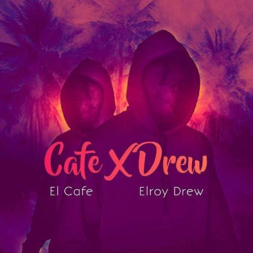 El Cafe X Elroy Drew