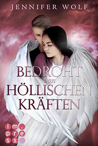 Bedroht von höllischen Kräften (Die Engel-Reihe 2): Himmlisch berührender Fantasy-Liebesroman in zwei Bänden