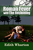 Roman Fever - with The Reckoning