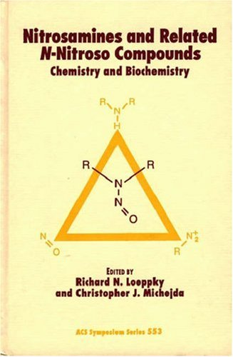 Nitrosamines and Related N-Nitroso Compounds: Chemistry and Biochemistry (Acs Symposium Series)
