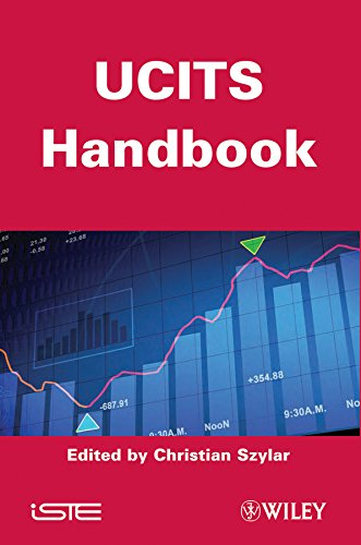 UCITS Handbook: How to Set Up, Monitor, Manage and Distribute a UCITS Fund (Iste, Band 615)
