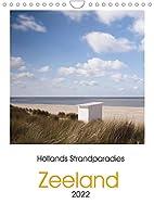 Hollands Strandparadies Zeeland (Wandkalender 2022 DIN A4 hoch): Strandbilder der hollaendischen Provinz Zeeland. (Monatskalender, 14 Seiten )