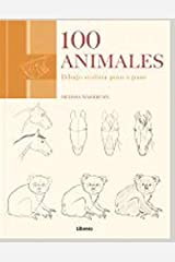100 ANIMALES: DIBUJO REALISTA PASO A PASO Paperback