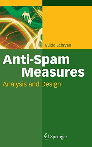 Anti-Spam Measures: Analysis and Design