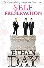 [ Self Preservation by Day, Ethan ( Author ) May-2013 Paperback ]