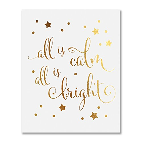 """All is Calm All is Bright Gold Foil Print 8x10"""" or 5x7"""" Poster Christmas Art Silent Night Winter Holiday Metallic Gold Decor B48"""