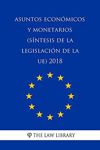 Asuntos económicos y monetarios (Síntesis de la legislación de la UE) 2018