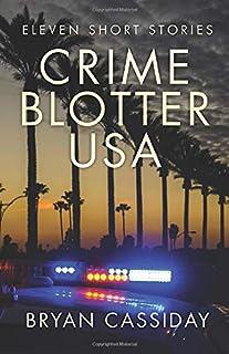 Crime Blotter USA: Eleven Short Stories