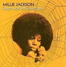 Caught Up/Still Caught Up by Jackson Millie (1999-01-12)