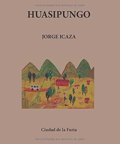 Huasipungo (Clásicos Latinoamericanos)