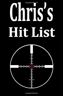 Chris's Hit List: A funny personalized Lined notebook for Men named Chris A Sarcastic snarky Novelty lined notebook office...