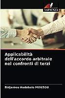 Applicabilità dell'accordo arbitrale nei confronti di terzi
