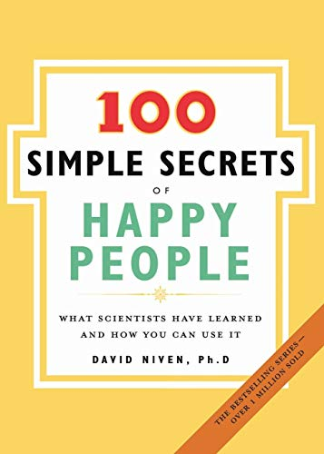 The 100 Simple Secrets of Happy People: What Scientists Have Learned and How You Can Use It (100 Simple Secrets, 1)の詳細を見る