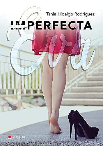 Imperfecta Eva de Tania Hidalgo Rodríguez