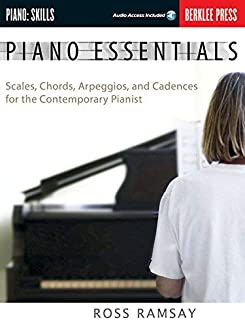 Piano Essentials: Scales, Chords, Arpeggios, and Cadences for the Contemporary Pianist (Book & CD) by Ross, Ramsay, Ramsay, Ross (2006) Paperback