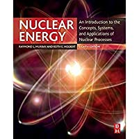 Nuclear Energy: An Introduction to the Concepts Systems and Applications of Nuclear Processes【洋書】 [並行輸入品]
