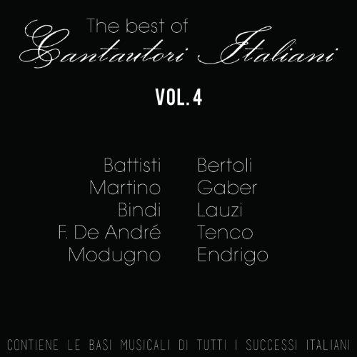 Cantautori italiani: The Best Of, Vol. 4 (Le basi musicali di tutti i successi italiani)