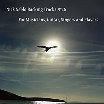 Backing Tracks for Musicians, Guitar, Singers and Players. NN26