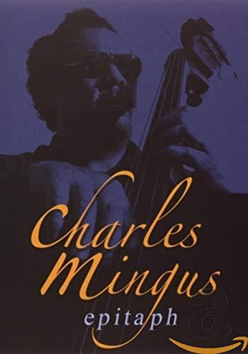 Mingus Charles - Epitaph