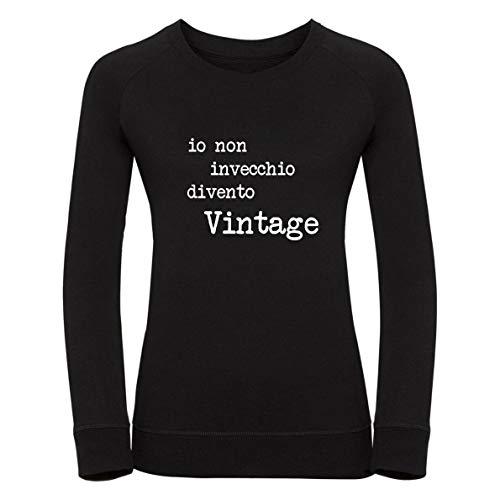 Vestin Felpa Donna Girocollo - IO Non INVECCHIO DIVENTO Vintage - Made in Italy (XL, Nero)
