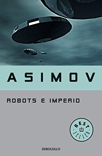Robots e Imperio (Serie de los robots 5) eBook: Asimov, Isaac: Amazon.es: Tienda Kindle