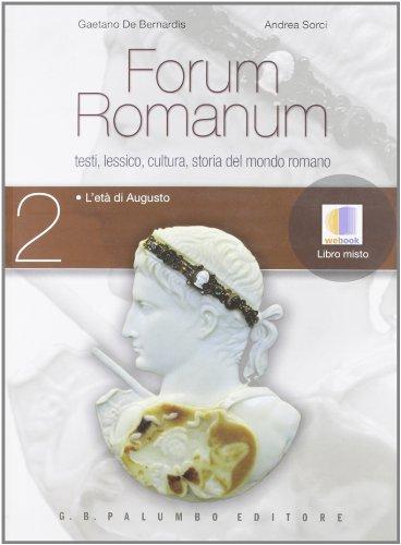 Forum romanum. Per le Scuole superiori: 2