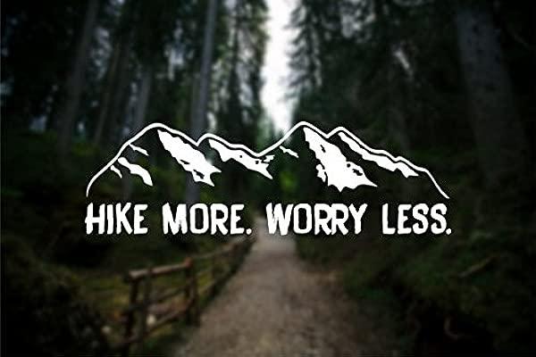 CCI Hike More Worry Less Wanderlust Decal Vinyl Sticker Cars Trucks Vans Walls Laptop White 7 5 X 2 3 In CCI1274