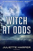 Witch at Odds: A Jinx Hamilton Mystery Book 2 (The Jinx Hamilton Mysteries) (Volume 2)