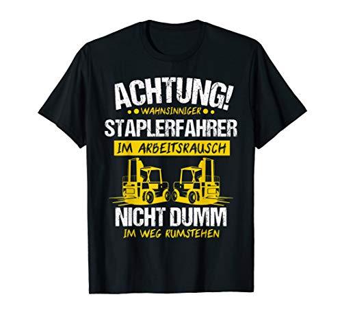 Herren Staplerfahrer Stapler Gabelstapler Lagerist Geschenk T-Shirt