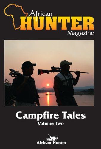 African Hunter Magazine Campfire Tales-Volume 2 of 20