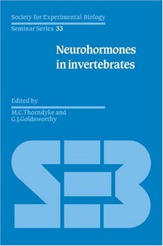 Neurohormones in Invertebrates (Society for Experimental Biology Seminar Series, Band 33)